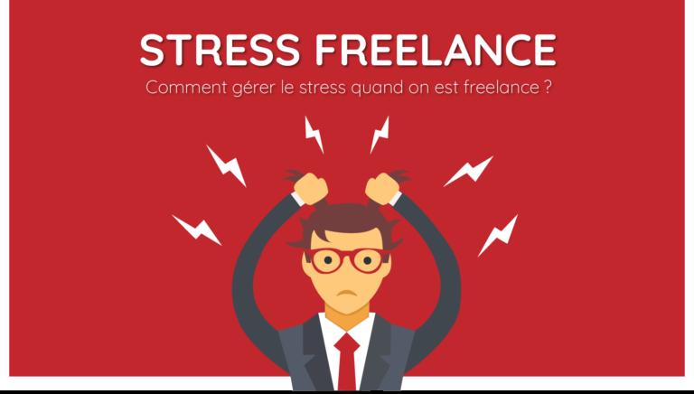 gérer son stress quand on est freelance
